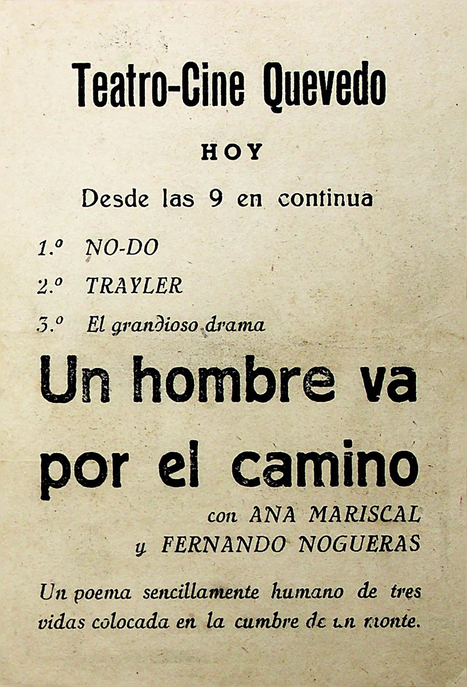 PROGRAMA DE MANO. UN HOMBRE VA POR EL CAMINO. Ana Mariscal. CP